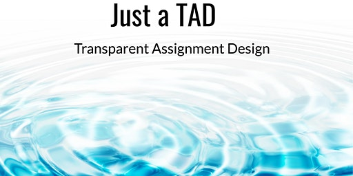 Just a TAD: Transparent Assignment Design (DEI)