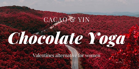 Alternative Valentines: Chocolate Yoga tickets