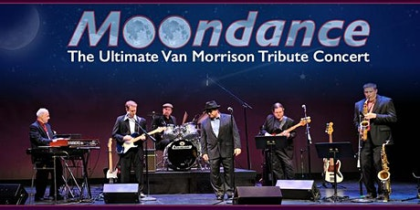 MOONDANCE - A TRIBUTE TO VAN MORRISON tickets