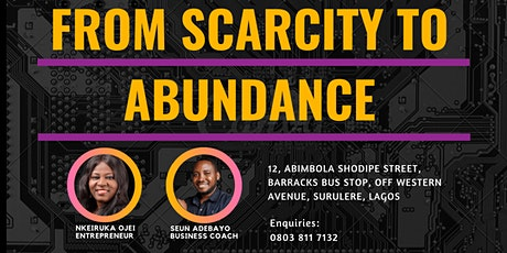 FROM SCARCITY TO ABUNDANCE tickets