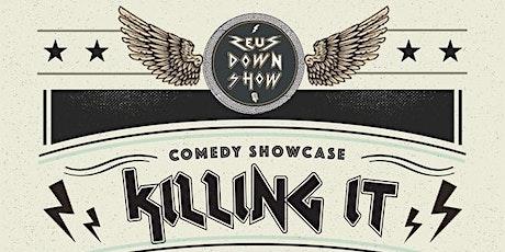 Killing It - Comedy Showcase tickets