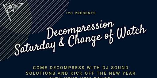 IYC - Decompress Saturday / Change of Watch Dinner