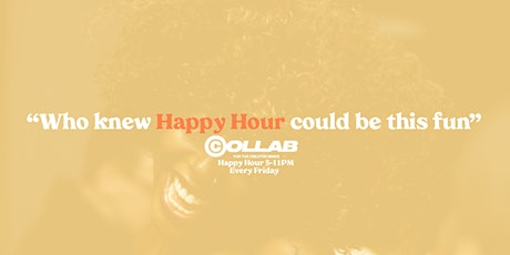 """COLLAB"" A Friday Happy Hour for Creative Professionals tickets"