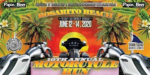 16th Annual Rosarito Beach Motorcycle Run