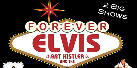 Forever Elvis by Art Kistler and the EP Boulevard Band  7:30 tickets