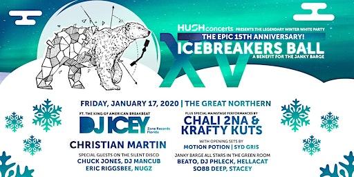 15th Anniv Icebreakers Ball- DJ Icey Chali 2na Krafty Kuts Christian Martin