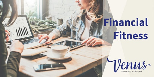 Venus Academy Virtual - Financial Fitness - 17 July 2020