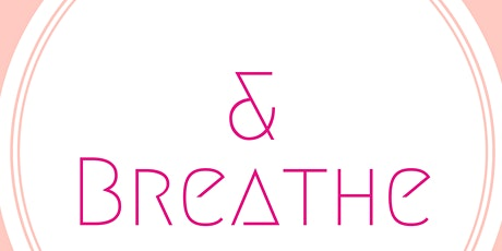 & Breathe: Guided Meditation for Anxiety tickets