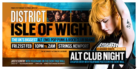DISTRICT Isle of Wight // Huge Alternative Club Night // 21st February tickets