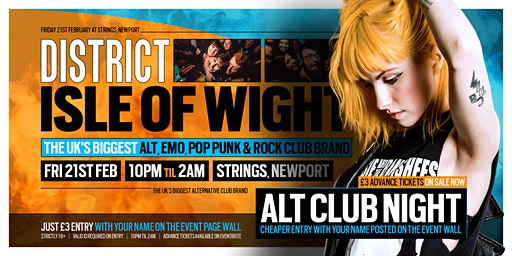DISTRICT Isle of Wight // Huge Alternative Club Night // 21st February