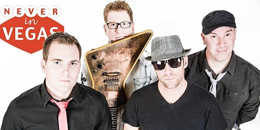 Live Music - Never In Vegas Band - One Pelham East