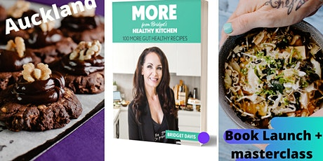 Auckland book launch + masterclass | MORE from Bridget's healthy kitchen tickets