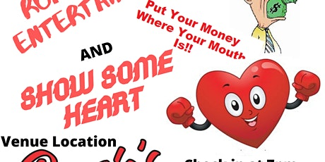 Put your money where your mouth is/Show some heart tickets