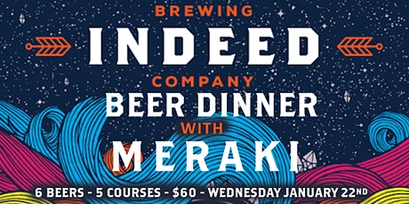 Indeed Brewing Beer Dinner tickets