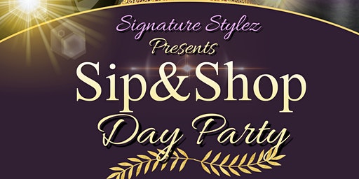 Sip And Shop Day Party