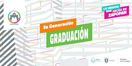 Graduación 5a. Generación Hecho en Zapopan boletos