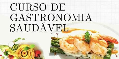 Gastronomia Saudável ingressos