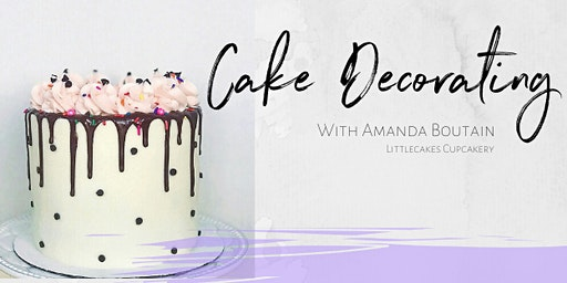 Cake Decorating Class with Amanda from LittleCakes