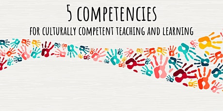Five Competencies for Culturally Competent Teaching and Learning (DEI) tickets