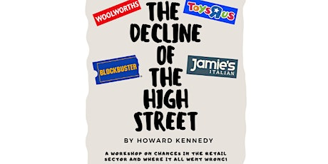 The Decline Of The High Street tickets