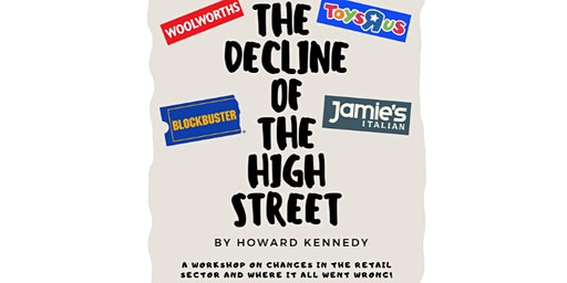The Decline Of The High Street