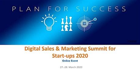 Digital Sales & Marketing Summit for Start-ups 2020 (online) tickets
