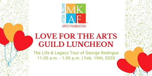 """Love for the Arts"" Guild Luncheon presented by MKAF"