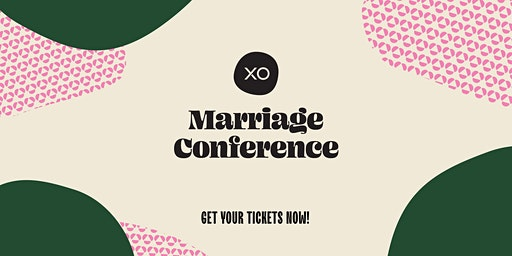 XO Marriage Conference Simulcast @ Living Word Minden