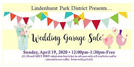 Wedding Garage Sale-Early Bird Ticket tickets