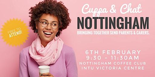 Cuppa + Chat - Nottingham - Feb