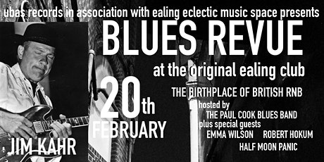 Blues Revue ft. Jim Kahr at the original Ealing Club tickets