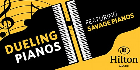 Savage Pianos, Dueling Pianos at Hilton Mystic, Mystic, CT tickets