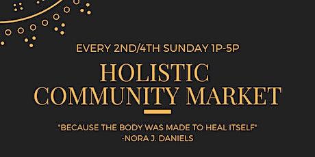 Holistic Community Market (Desoto)- Free to Public tickets