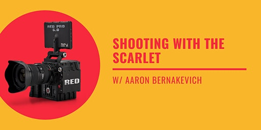 Shooting with the Scarlet