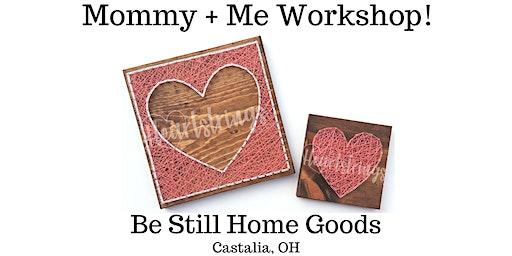 Mommy & Me String Art Workshop