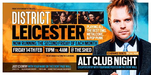 DISTRICT Leicester // Huge Alt Club Night // Valentines Day