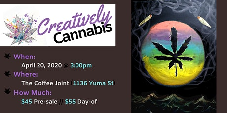 Creatively Cannabis: Tokes and Brushstrokes @ The Coffee Joint 4/20/20 3PM tickets