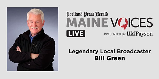 Maine Voices Live with Bill Green