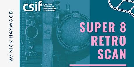 Super 8 Film Transfer - RetroScan Workshop tickets