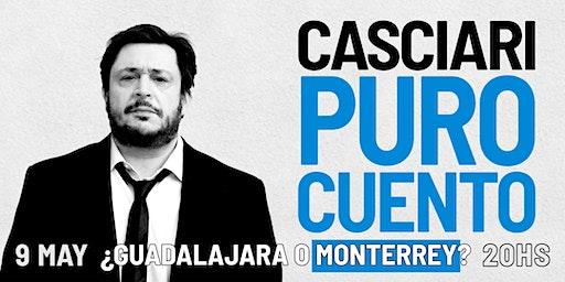 HERNÁN CASCIARI, «PURO CUENTO» — SÁB 9 MAYO, Monterrey (MX)