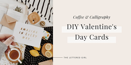 Calligraphy Style Valentine's Day Cards with The Lettered Girl