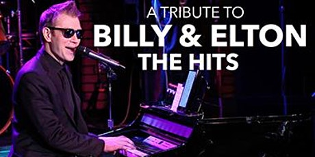 Billy & Elton:  The Hits Tribute Concert tickets