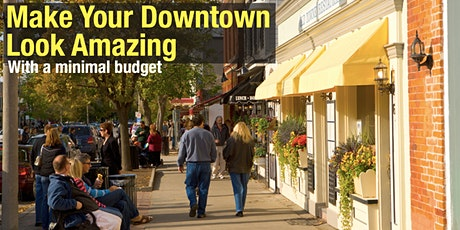 Make Your Downtown Look Amazing With a Minimal Budget tickets
