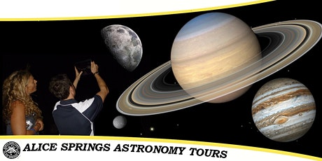 Alice Springs Astronomy Tours | Sat Oct 10 : Show 7:00 pm KIDS FREE tickets