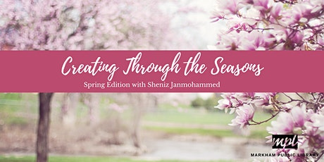 Creating Through the Seasons: Spring tickets