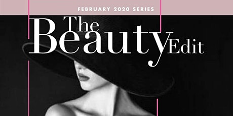The Beauty Edit Feb Series 2020 on Influence tickets
