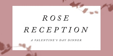 Rose Reception tickets