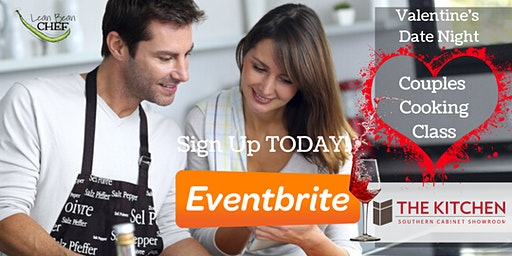 Dothan Cooking Class - Valentine's Date Night Cooking Class & Dinner