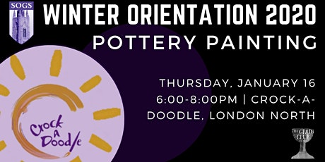 SOGS Winter 2020 Orientation Week: Pottery Painting Event tickets