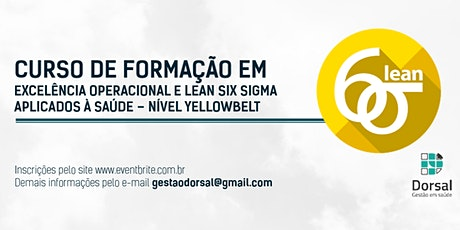Lean Six Sigma HealthCare - YellowBelt (Goiânia - Turma 2) bilhetes